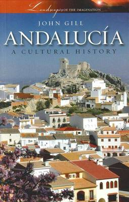 andalucia a cultural history - Our book collection about Andalusia & VW Camper world
